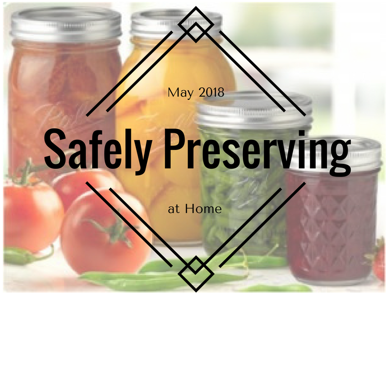 Safely preserving at home