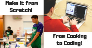 Cover photo for Make It From Scratch, From Cooking to Coding, Registrations are closed.